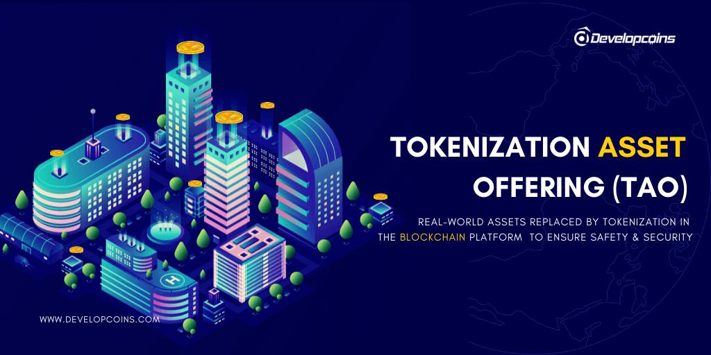 Tokenized Asset Offering (TAO) Development Company