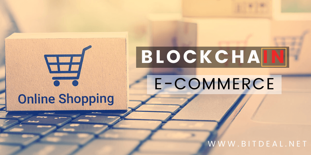 How Blockchain Technology Can Transform E-commerce Industry in 2020 ?