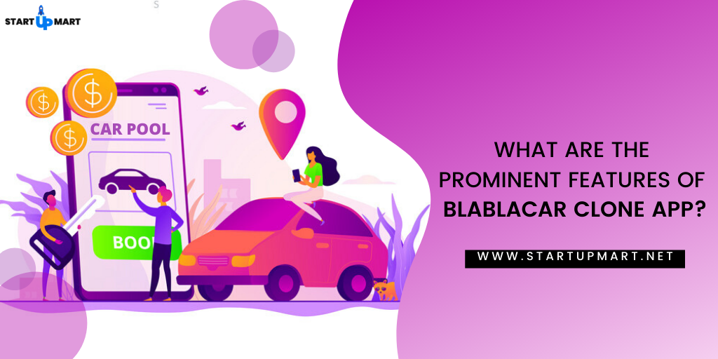 What are the Prominent Features of the BlaBlaCar Clone App?