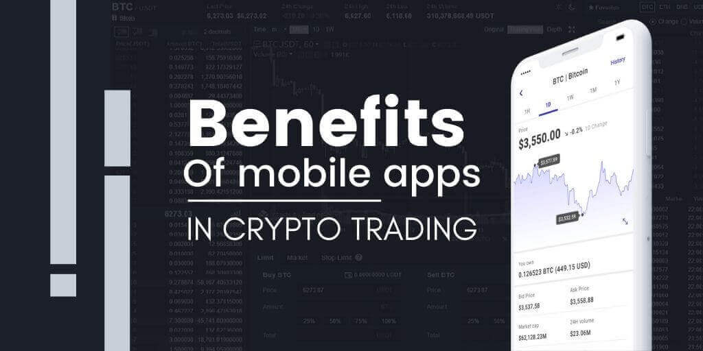 How Mobile Apps Can Benefit The Cryptocurrency Trading Businesses ?