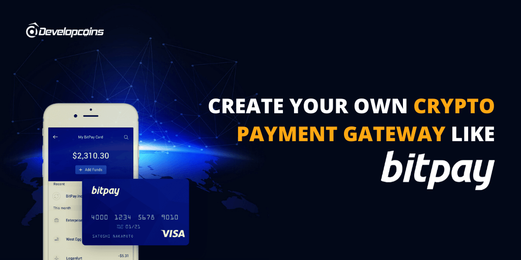 BitPay Clone Script - Build Your Own Crypto Payment Gateway Like BitPay!