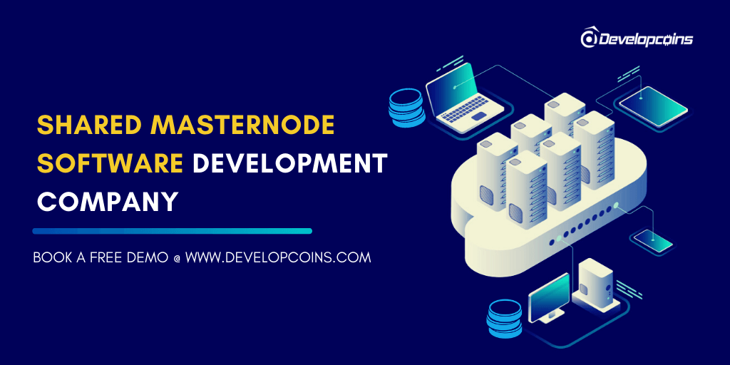 Shared Masternode Software Development Company - Launch Your Own Shared Masternode Platform!