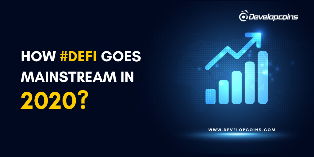 How DeFi Goes Mainstream in 2020?