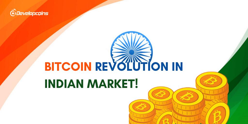 Bitcoin Revolution in Indian Market