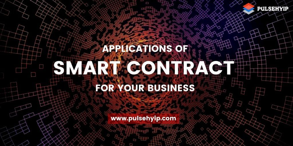 Applications of Smart Contracts in Various Industries