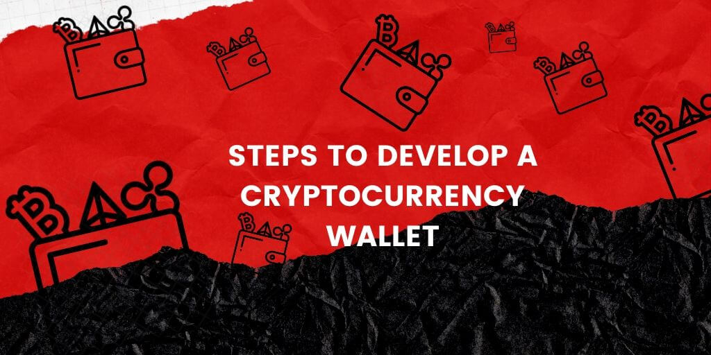 A Guide for Cryptocurrency Wallet Development