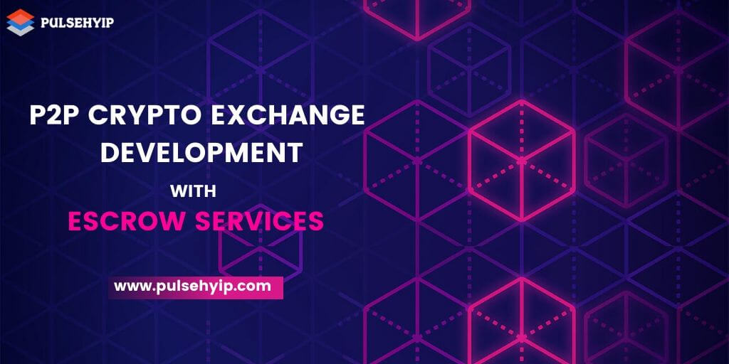 Bitcoin Escrow Script - P2P Cryptocurrency Exchange Development with Escrow Services