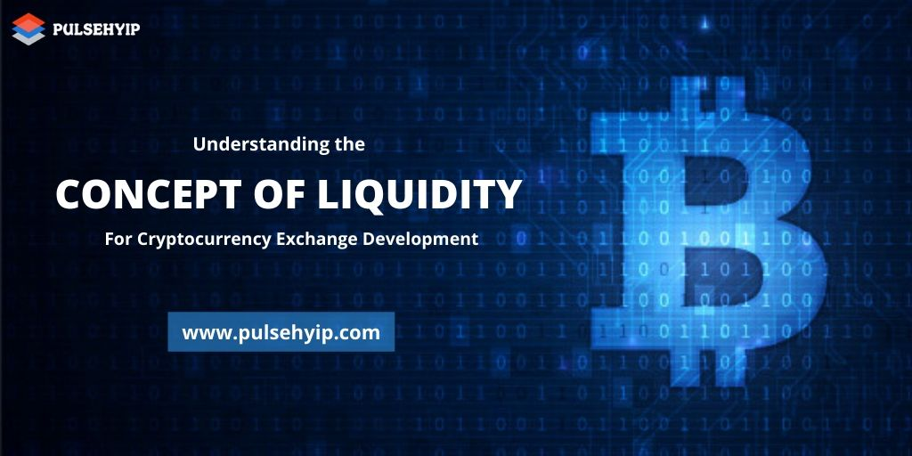 Understanding the Concept of Liquidity in Crypto Exchange Development