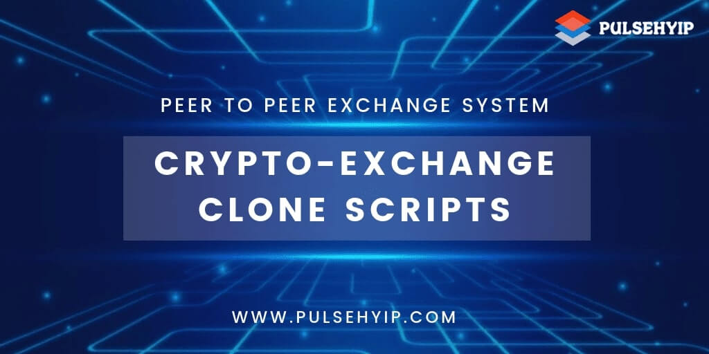 Top Cryptocurrency Exchange Clone Scripts in 2021