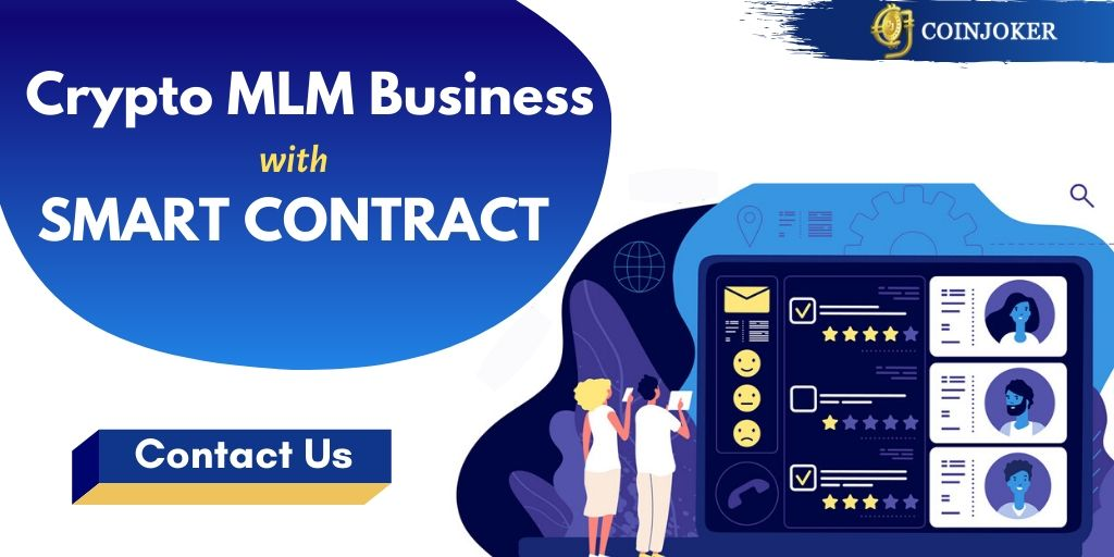 How to Build Cryptocurrency MLM with Smart Contract Development?