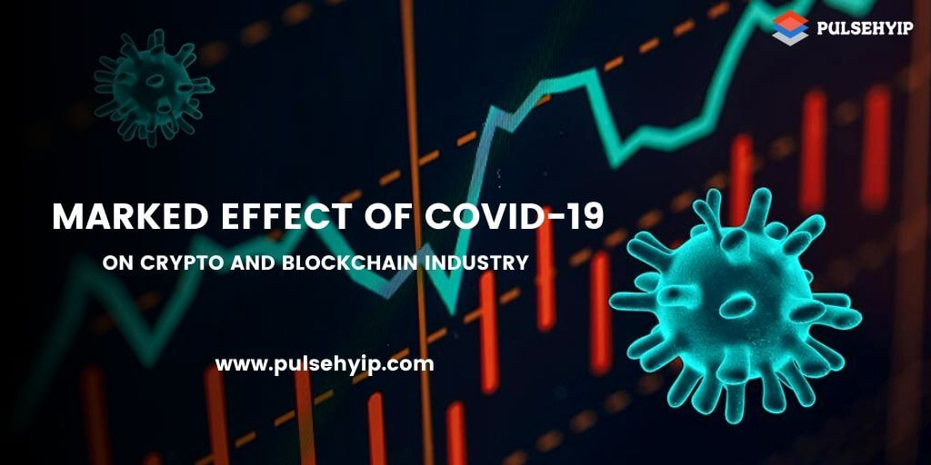 https://res.cloudinary.com/dl4a1x3wj/image/upload/v1585575911/pulsehyip/effect-of-coronavirus-on-cryto-blockchain-industry.jpg