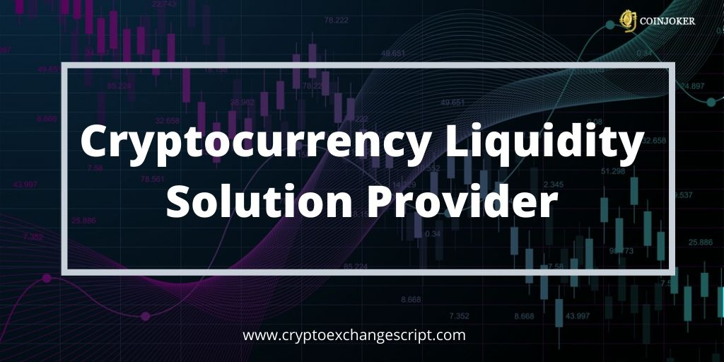 https://res.cloudinary.com/dl4a1x3wj/image/upload/v1587116628/coinjoker/crypto-liquidity-solution.jpg