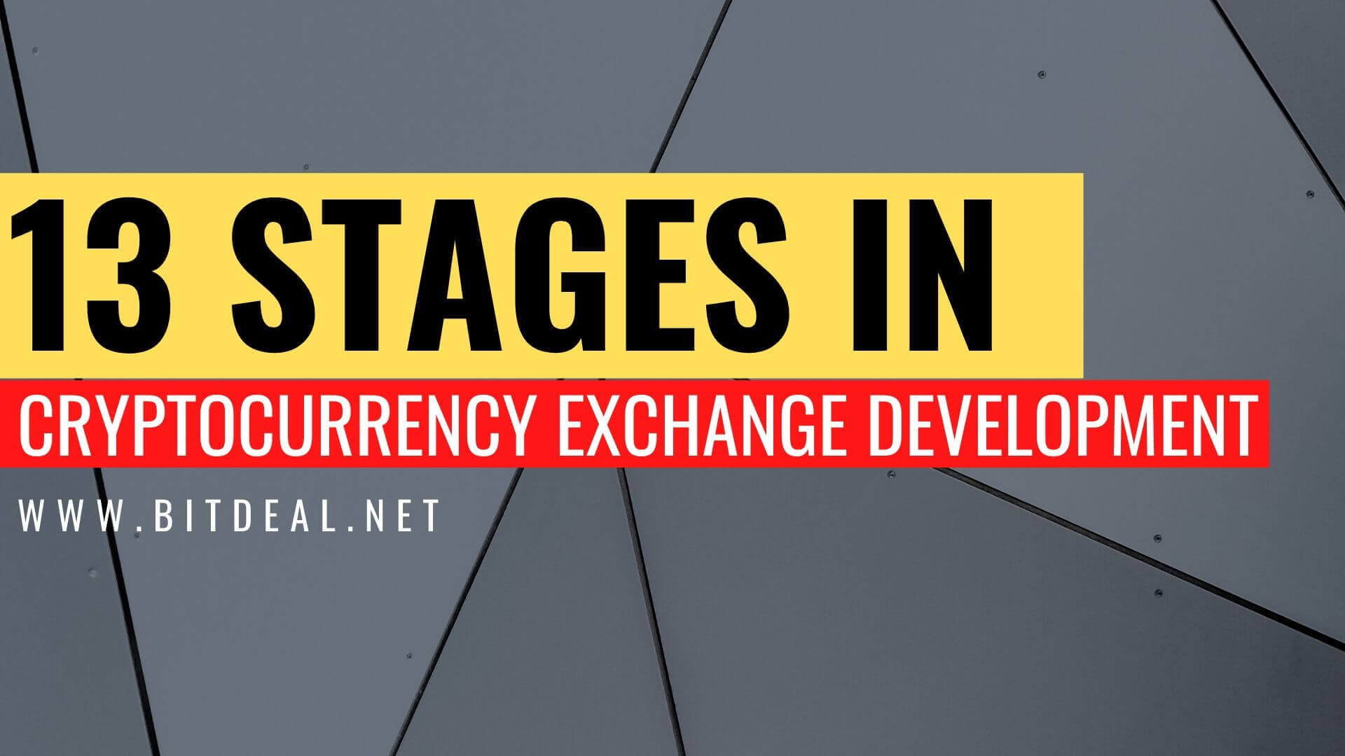 The 13 Stages Of Cryptocurrency Exchange Development Process