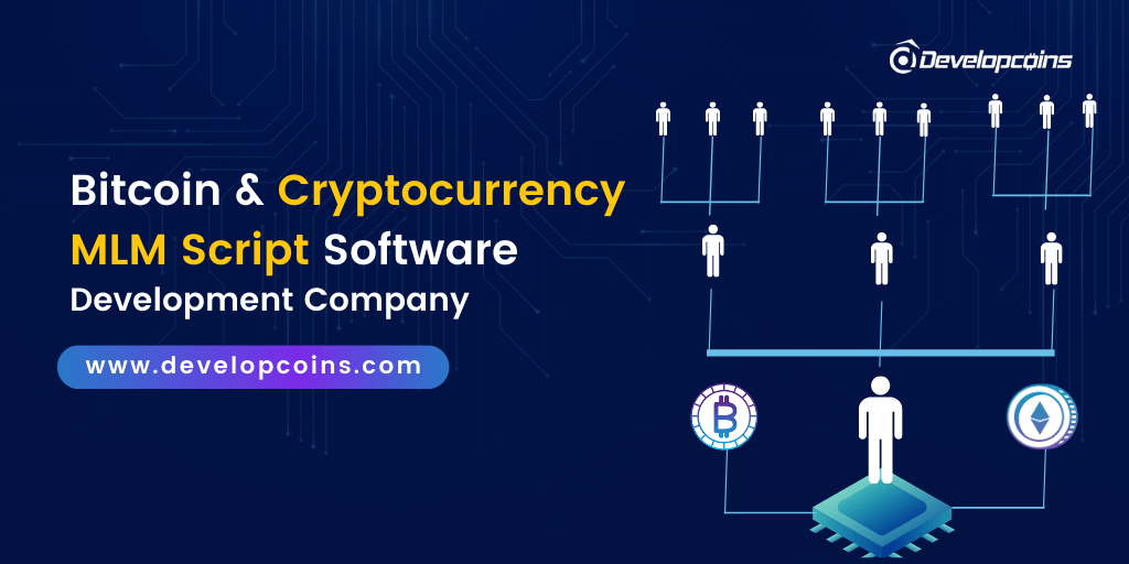 Bitcoin & Cryptocurrency MLM Script Software Development Company