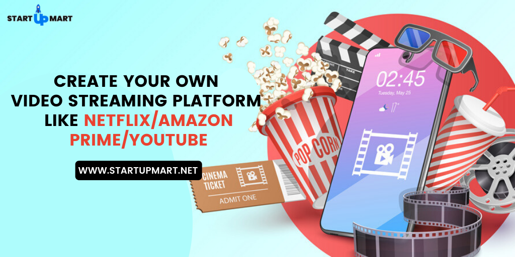 Create Your Own Video Streaming Platform Like Netflix/Amazon Prime/YouTube