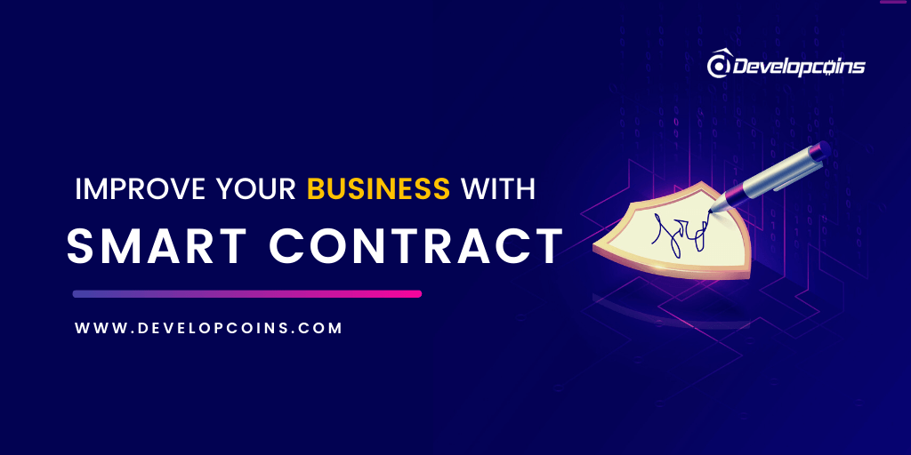 How to Improve Your Business with Smart Contract?