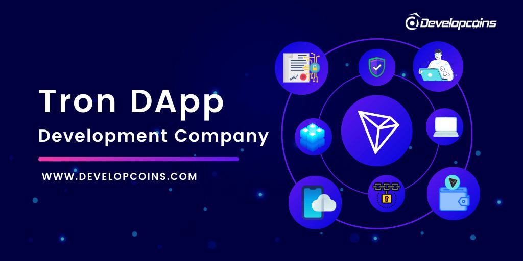 Tron Dapp Development Company   Build Your Own Tron Blockchain Based Decentralized Application