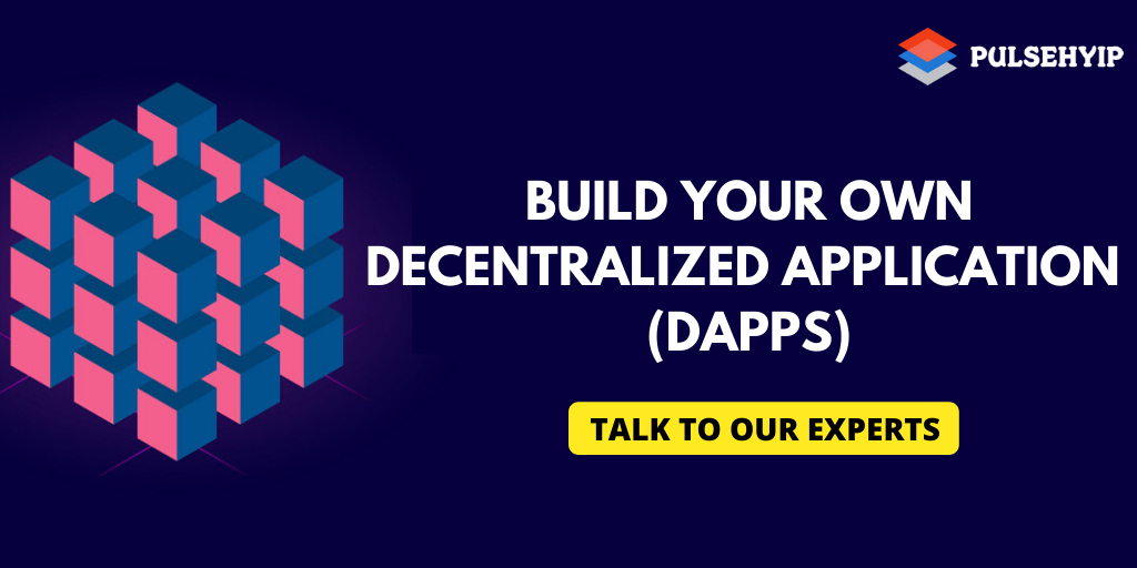 How to Build your Own Decentralized Applications (DApps)?