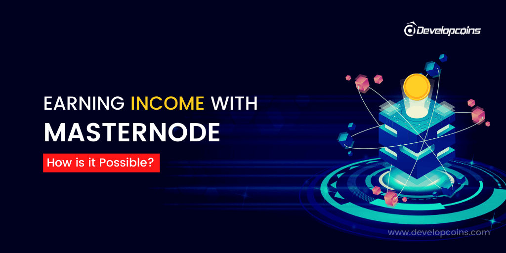 Earning Income with Masternode - How is it Possible?