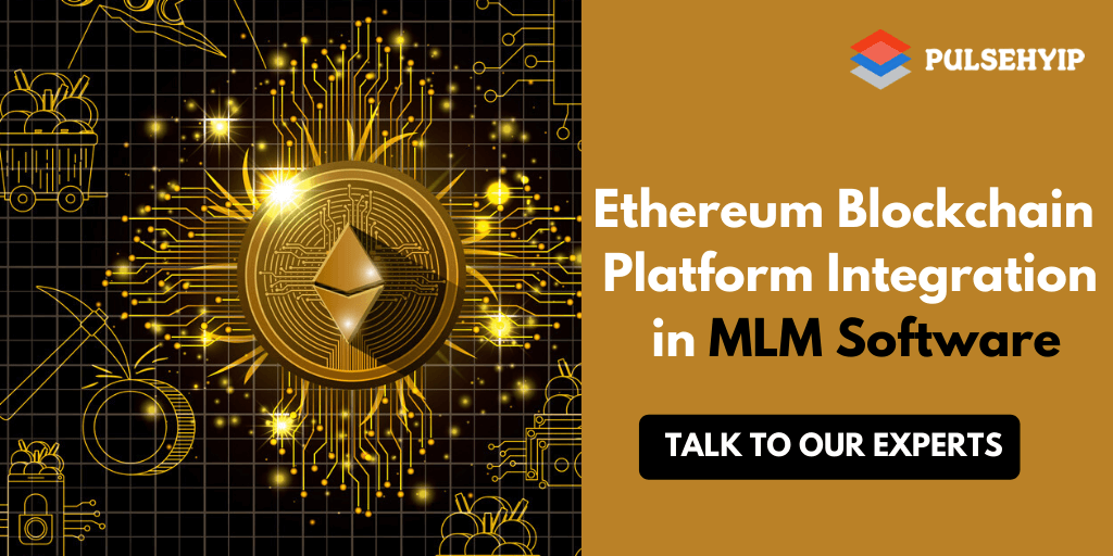 https://res.cloudinary.com/dl4a1x3wj/image/upload/v1589470766/pulsehyip/ethereum-blockchain-platform-integration-in-mlm-software.png