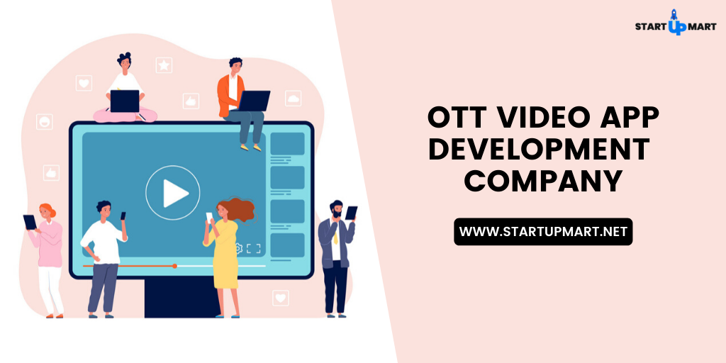 OTT Video App Development Company