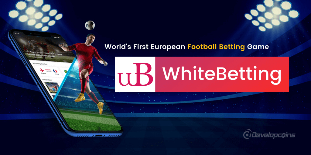 An Introduction to Whitebetting - World's First European Football Betting Game