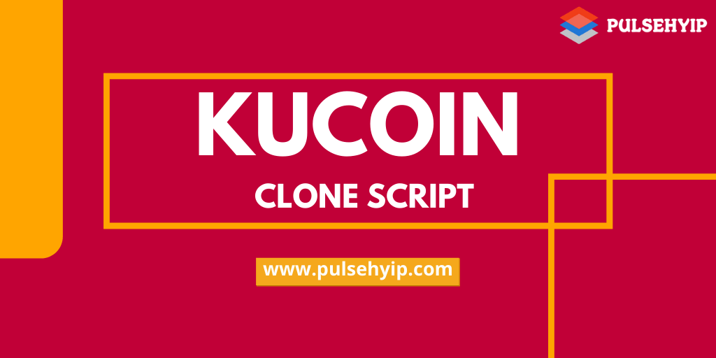 KuCoin Clone Script- Build a Futuristic Cryptocurrency Exchange Platform