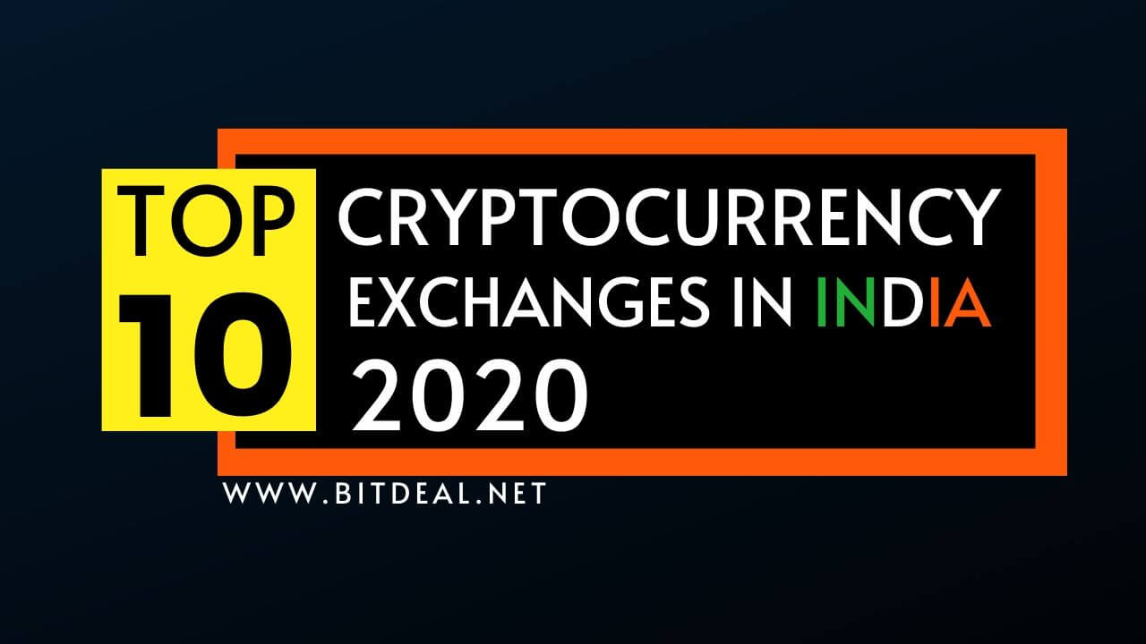 A Comprehensive List Of Top 10 Cryptocurrency Exchanges In India 2020