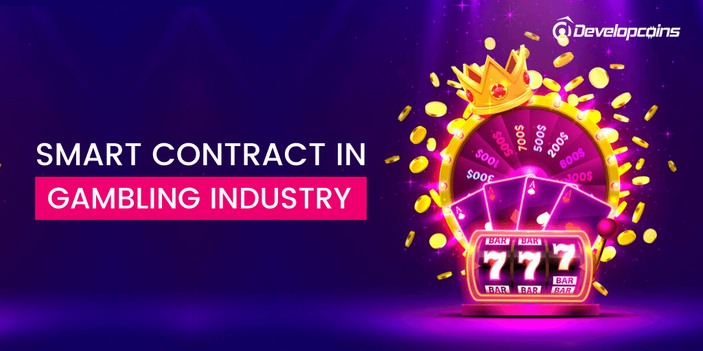 How Smart Contract Makes Gambling into Secured One?