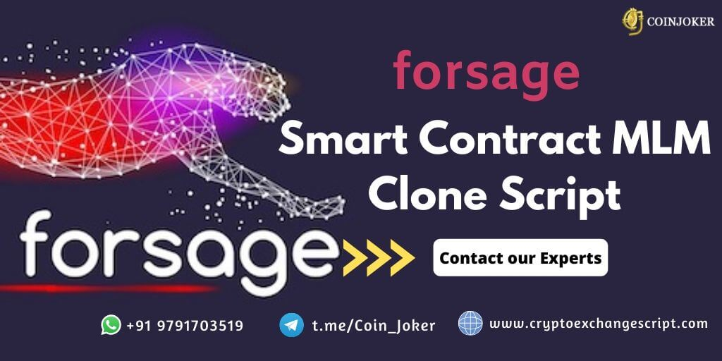 Forsage Clone Script - To Start 100% Decentralized Ethereum Smart Contract MLM platform
