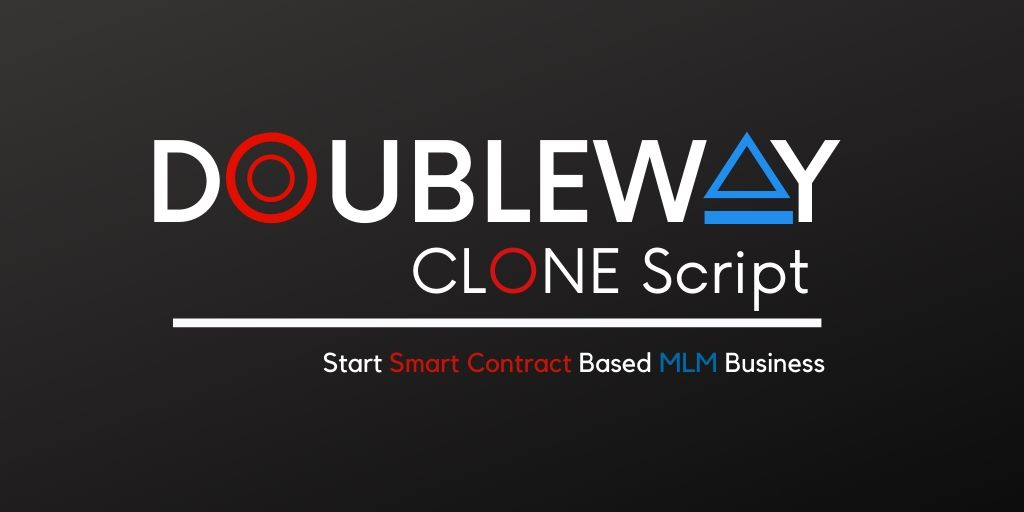 Doubleway Clone Script - To Start Smart Contract Based MLM Platform