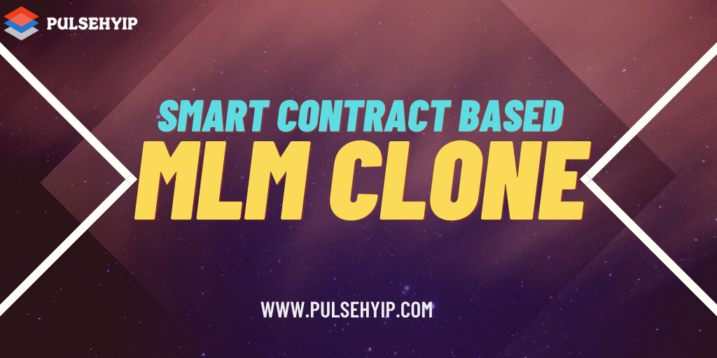 Top Smart Contract Based MLM Clone Scripts to Start Your Multi Level Marketing (MLM) Platform