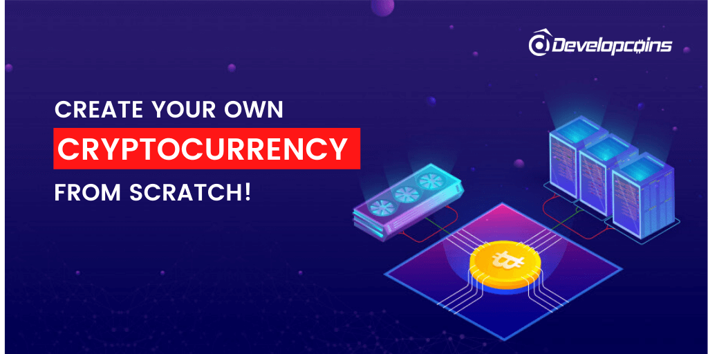 Create Your Own Cryptocurrency From Scratch!