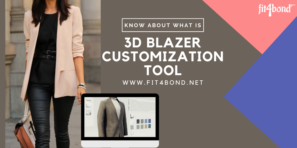 What is 3D Blazer Customization Tool? How Does it Work?