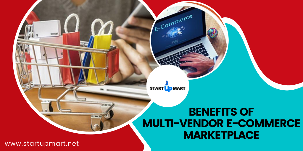 What are the Benefits of Starting a Multi-Vendor E-Commerce Marketplace?