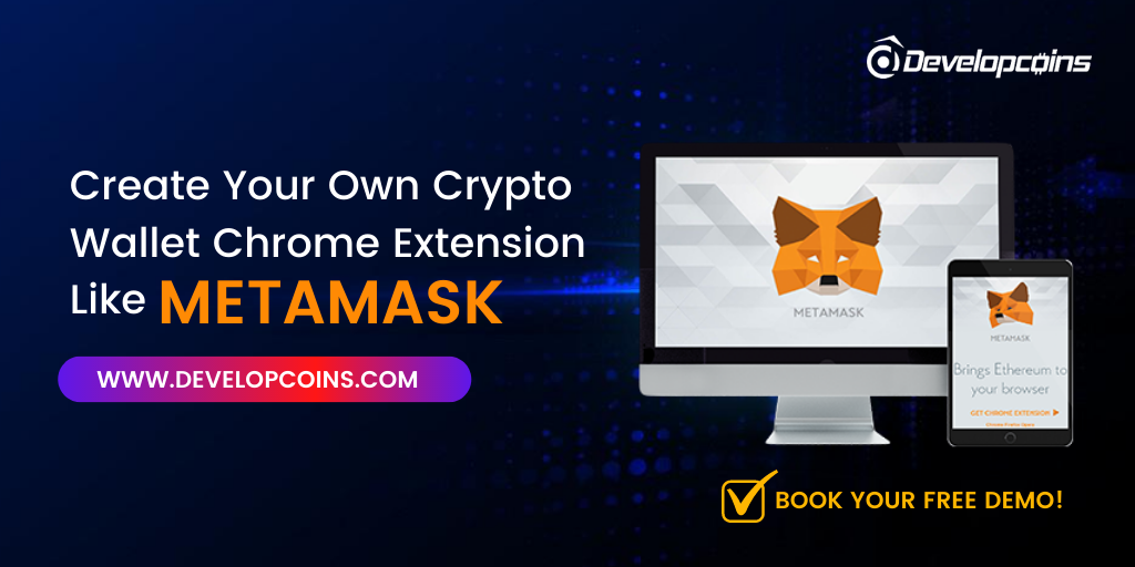 Metamask Wallet Development Company   Create Your Own Cryptocurrency Wallet Like Metamask