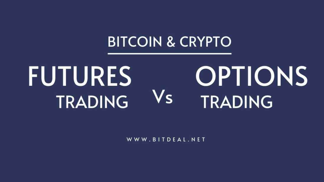 Cryptocurrency Options Vs Futures Trading : Difference Explained