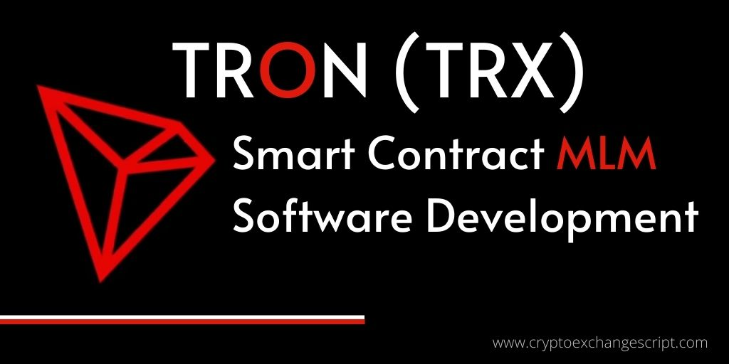 Tron Smart Contract MLM Software Development Company