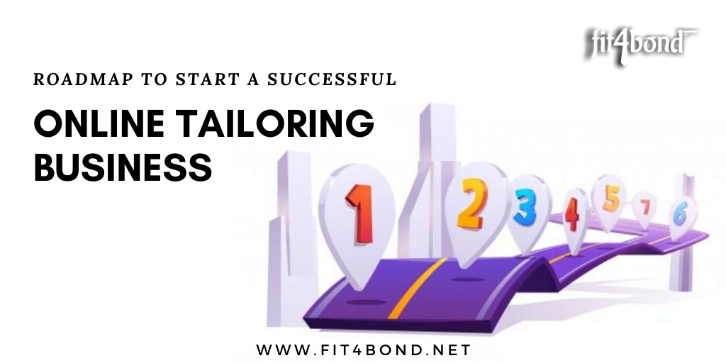 RoadMap To Start a Successful Online Tailoring Business