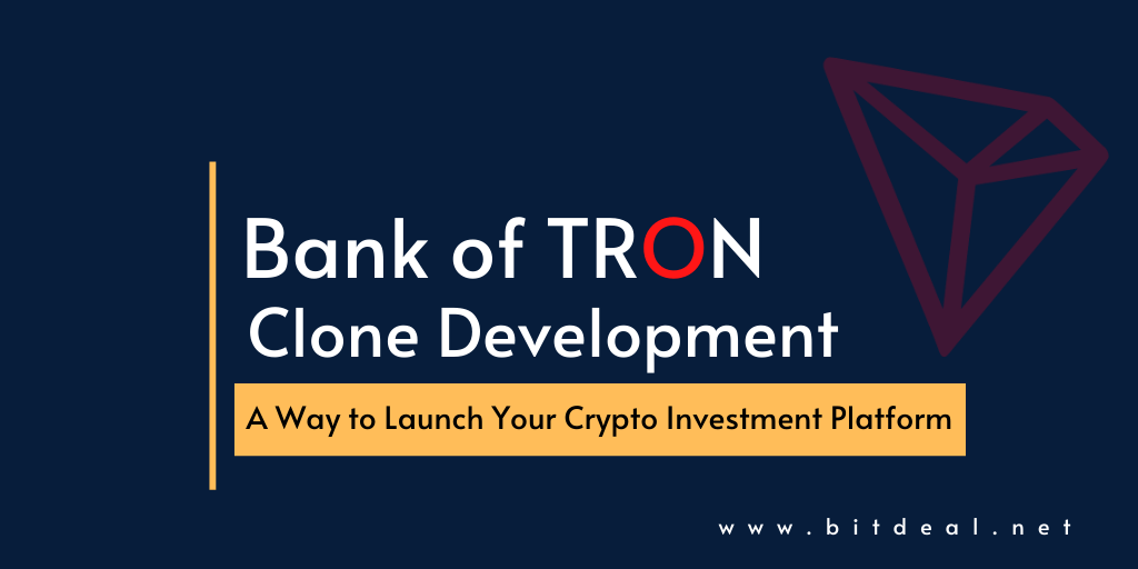 Bank Of TRON Clone | TRON Investment Smart Contract Development