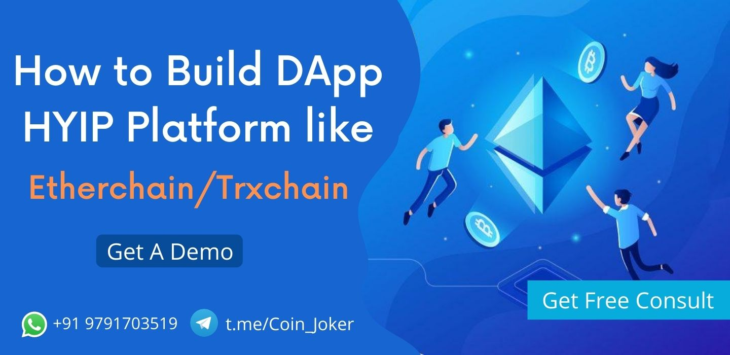 How to Build a DApp HYIP Platform Like Etherchain.io / Trxchain.io?