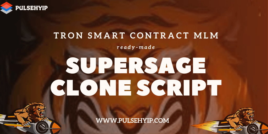 Supersage Clone Script – A way to start your own Decentralized Smart Contract MLM on TRON