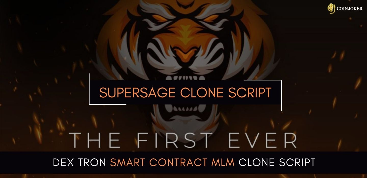 Supersage Clone Script - To Build ROI with Tron SmartContract Based MLM Platform