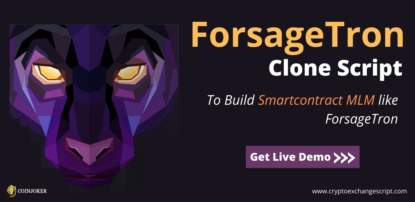 ForsageTron Clone Script - To Build SmartContract MLM Platform like ForsageTron
