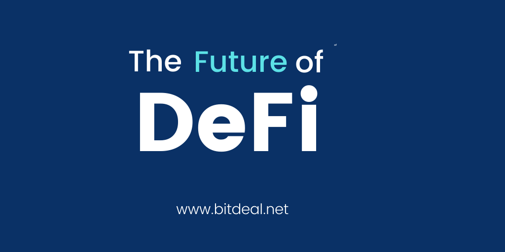 The Future of Defi - Decentralized Finance