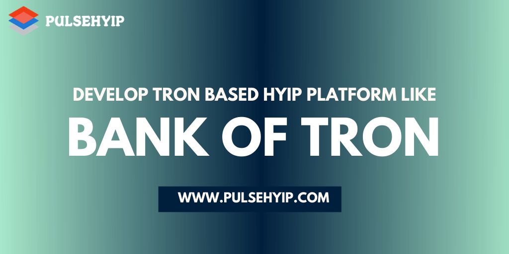 https://res.cloudinary.com/dl4a1x3wj/image/upload/v1601043212/pulsehyip/tron-smart-contract-based-hyip-platform-like-bank-of-tron.png