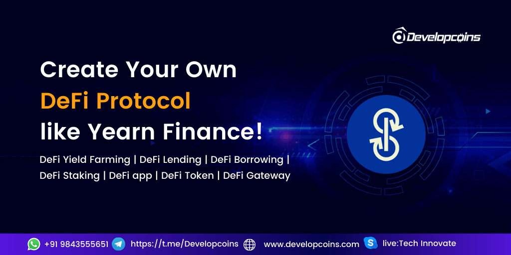 Develop Your Own Decentralized Finance (DeFi) Protocol Like Yearn.finance