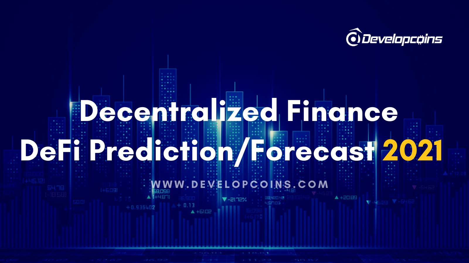 Decentralized Finance (DeFi) Price Prediction / Forecast 2021