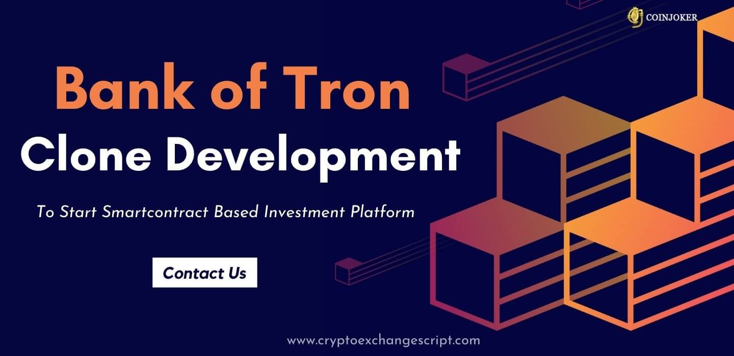 Bank of Tron Clone - Build Smartcontract Investment Platform on Tron