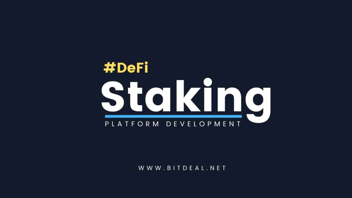 DeFi Staking Platform Development To Start DeFi Staking as Service
